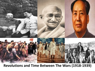 Revolutions and Time Between The Wars (1918-1939)