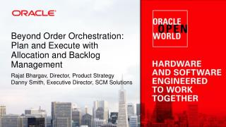 Beyond Order Orchestration: Plan and Execute with Allocation and Backlog Management