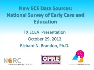 New ECE Data Sources:  National Survey of Early Care and Education