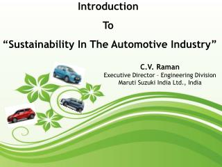 "Introduction  To  ""Sustainability In The Automotive Industry"""