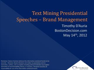 Text Mining Presidential Speeches – Brand Management