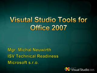 Visutal  Studio Tools for Office 2007