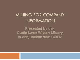 MINING FOR COMPANY INFORMATION