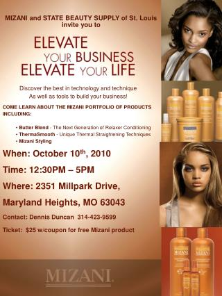 Discover the best in technology and technique  As well as tools to  build your business! COME LEARN ABOUT THE MIZANI PO