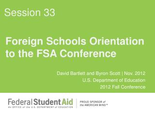 Foreign Schools Orientation to the FSA Conference