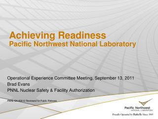 Achieving Readiness Pacific Northwest National Laboratory