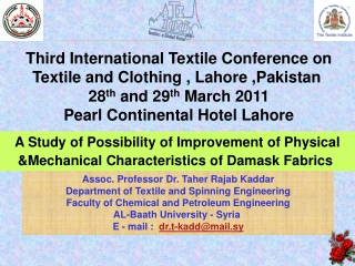 A Study of Possibility of Improvement of Physical &Mechanical Characteristics of Damask Fabrics