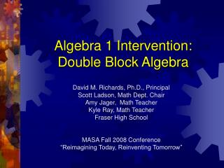 Algebra 1 Intervention: Double Block Algebra