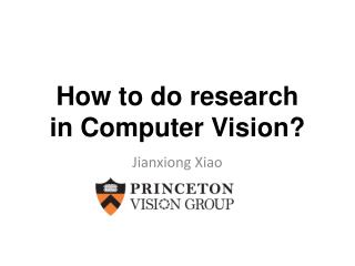 How to  do research in Computer Vision?