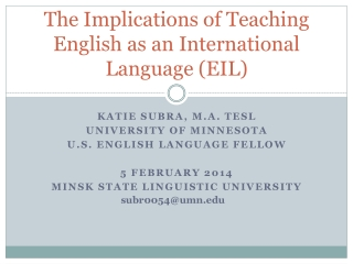 The Implications of Teaching English as an International Language (EIL)