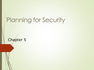 Planning for Security