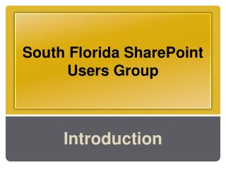 South Florida SharePoint Users Group