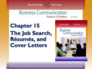 Chapter 15 The Job Search, Résumés, and Cover Letters