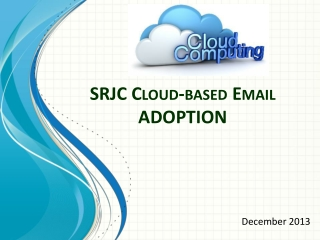 SRJC Cloud-based Email ADOPTION