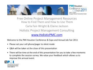 Free Online Project Management Resources  How to Find Them and How to Use Them Carla Fair-Wright & Elaine Jackson Ho