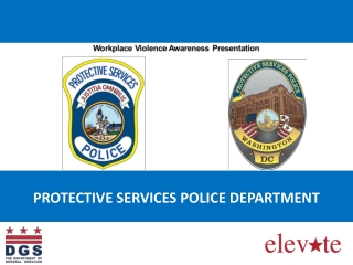 PROTECTIVE SERVICES POLICE DEPARTMENT
