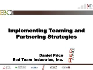 Implementing Teaming and Partnering Strategies