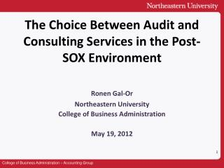 The Choice Between Audit and Consulting Services in the Post-SOX Environment
