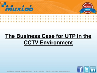 The Business Case for UTP in the CCTV Environment