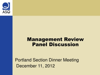 Management Review  Panel Discussion