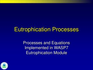 Eutrophication Processes