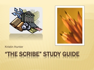 """THE Scribe"" study guide"
