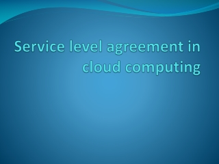 Service level agreement in cloud computing
