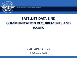 SATELLITE DATA-LINK  COMMUNICATION REQUIREMENTS AND ISSUES