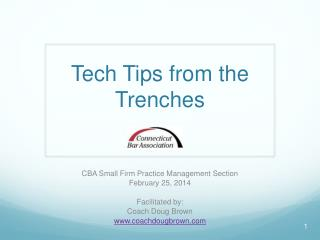 Tech Tips from the Trenches