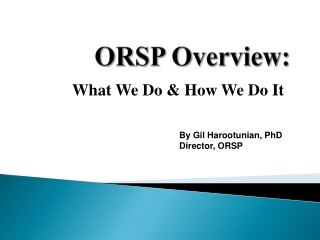 ORSP Overview: