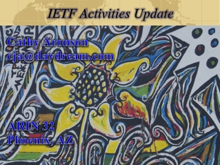 IETF Activities Update