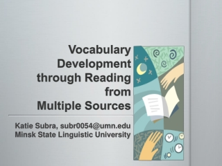 Vocabulary Development through Reading from Multiple Sources