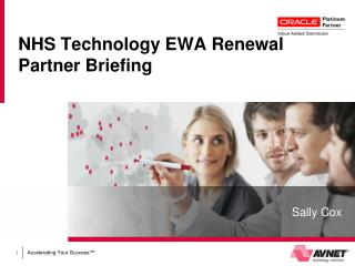 NHS Technology EWA Renewal  Partner Briefing