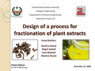 Design of a process for fractionation of plant extracts
