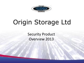 Origin Storage Ltd