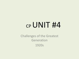 CP  UNIT  #4