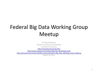 Federal Big Data Working Group  Meetup