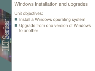 Windows installation and upgrades