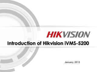 Introduction of Hikvision  iVMS-5200