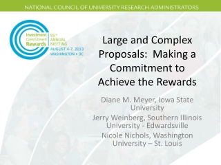 Large and Complex Proposals:  Making a Commitment to Achieve the Rewards