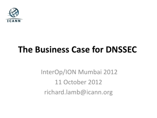The Business Case  for DNSSEC