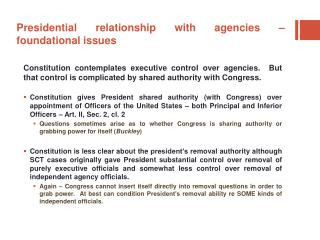 Presidential relationship with agencies – foundational issues
