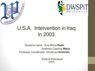 U.S.A.  Intervention in Ira q in 2003