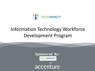 Information Technology Workforce Development Program