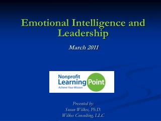 Emotional Intelligence and  Leadership March 2011