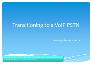 Transitioning  to  a VoIP PSTN