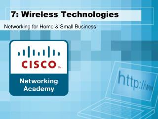 7: Wireless Technologies