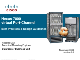 Nexus 7000  virtual Port-Channel Best Practices & Design Guidelines