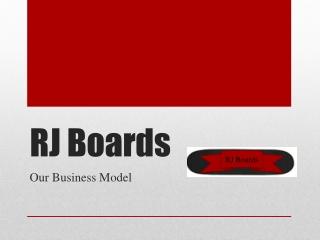 RJ Boards