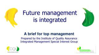 Future management is integrated